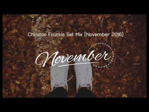 Christos Fourkis Set Mix [November 2016]