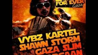 Vybz Kartel Ft Popcaan, Shawn Storm & Gaza Slim - Empire For Ever (Worl Boss Riddim) JUNE 2011 GAZA