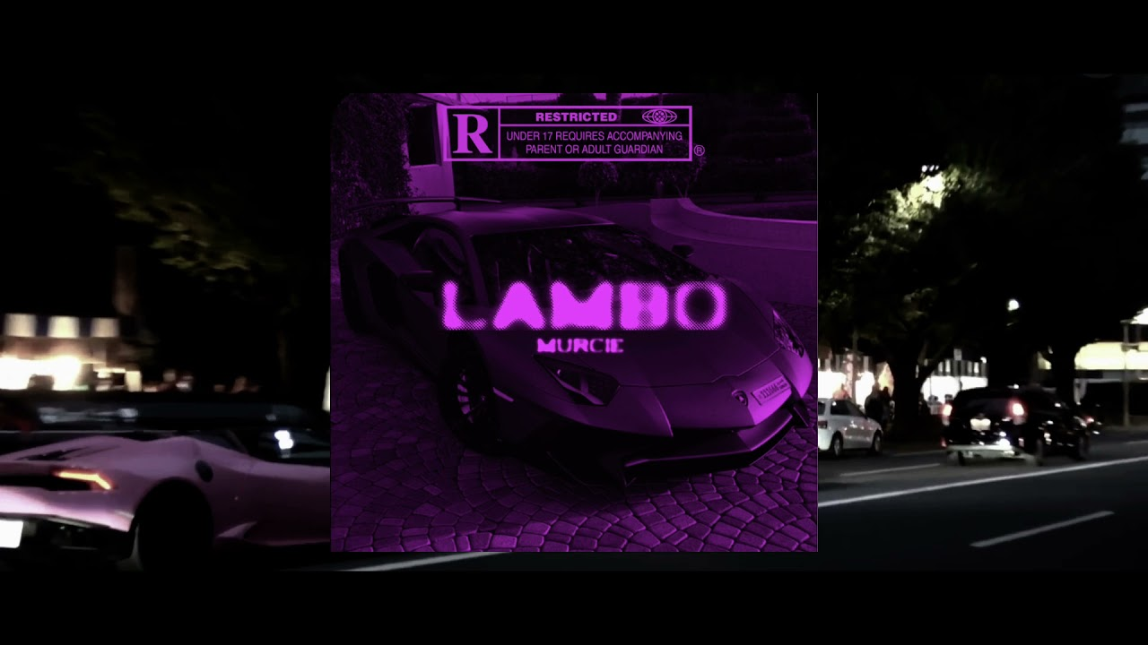 DOWNLOAD MURCIE – LAMBO (Official Audio) Mp3