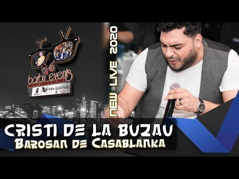 Cristi de la Buzau ❌ Barosan de Casablanka LIVE 2020 @Dream Events By Barbu Events