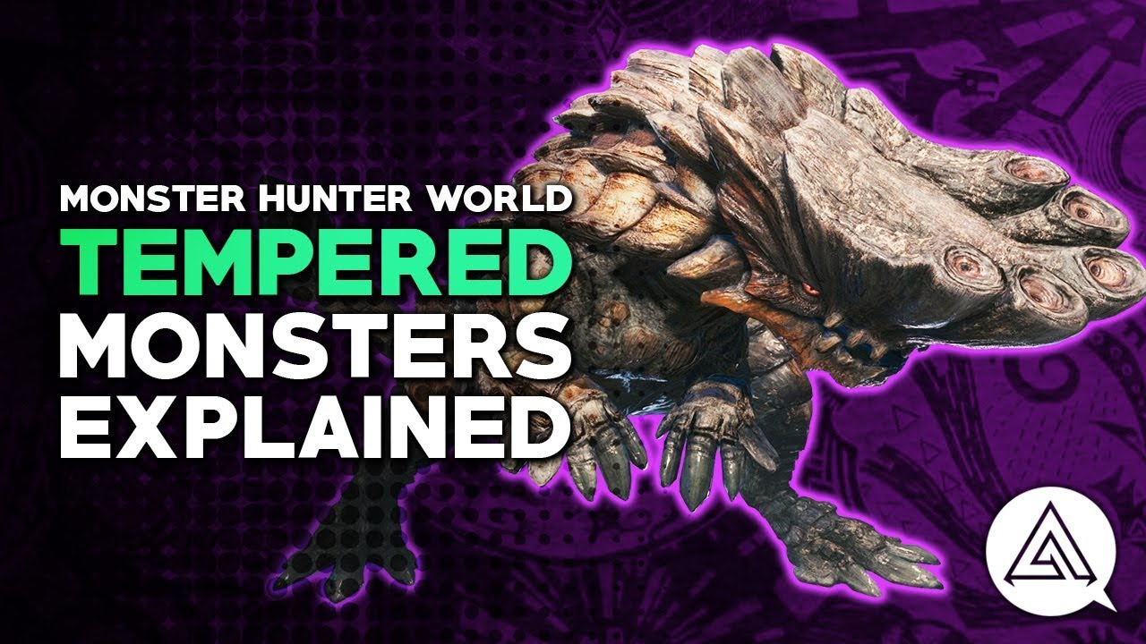 mhw how to unlock tempered monsters