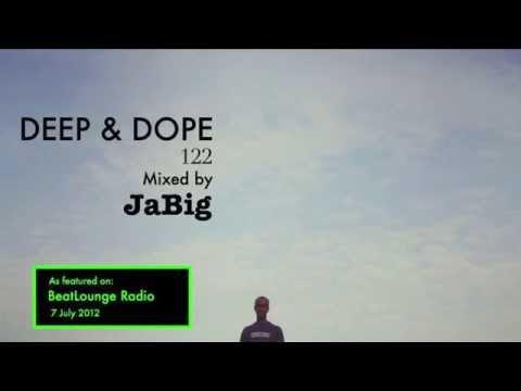 Soulful Deep House Music 2012 Beat Lounge Radio DJ Mix by JaBig [DEEP & DOPE 122]