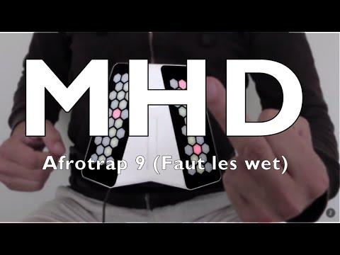 MHD - Afro Trap Part. 9 (Faut les wet) - dualo du-touch S cover