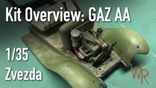 Zvezda GAZ AA Overview in 1/35 scale