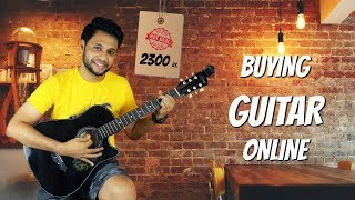 BOUGHT GUITAR FROM AMAZON FOR 2300 Rs.