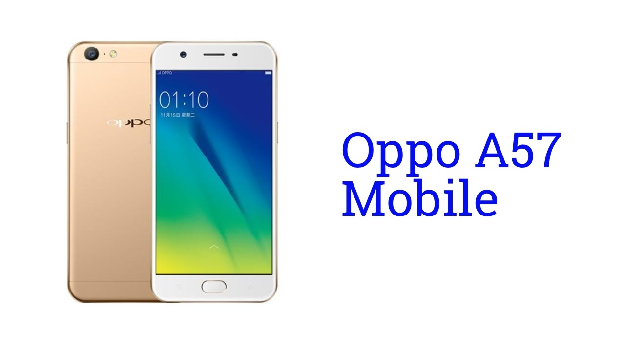 Oppo A57 Mobile Specification [Release In NOV 2016]  YouTube