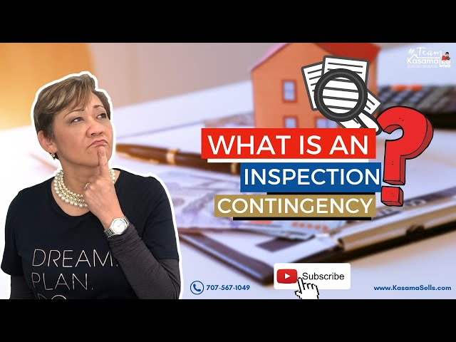 What's An Inspection Contingency? | Kasama Lee