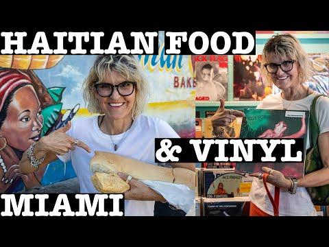 HAITIAN FOOD & VINYL RECORDS: MIAMI, FLORIDA