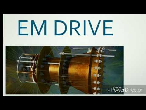 Em drive ( electromagnetic drive)