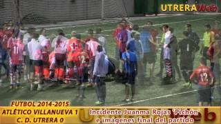 UTRERA - INCIDENTE CON PICHÓN EN EL PARTIDO DE FÚTBOL VILLANUEVA 1 - C. D. UTRERA 0
