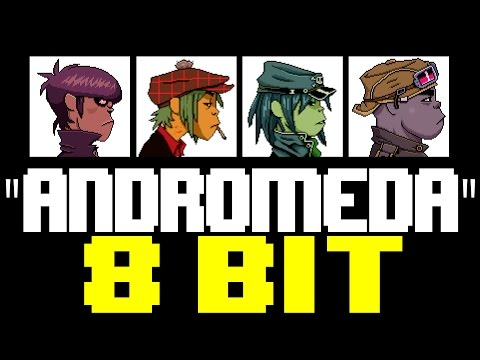 Andromeda [8 Bit Tribute to Gorillaz] - 8 Bit Universe