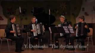 "Y.Derbienko - ""The rhythm of time"",Kwartet akordeonowy"