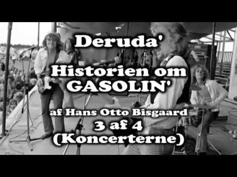 (Deruda') Historien om Gasolin' 3 af 4 (Koncerterne)