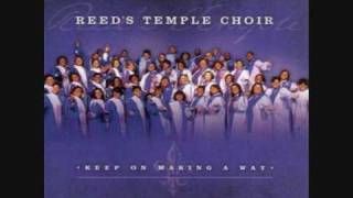 REED'S TEMPLE CHOIR - Keeps On Making A Way
