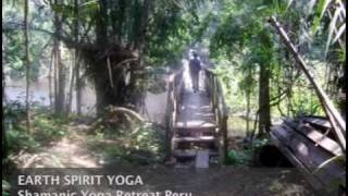 Shamans & Yoga Retreat Peru EarthSpiritYoga.m4v