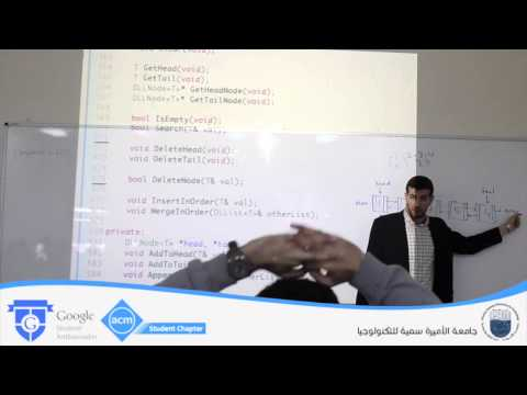 Lecture 15: Doubly Linked Lists And Ordered Lists - Ibrahim Albluwi @ PSUT