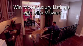 Win More Luxury Listings with Mini-Movies