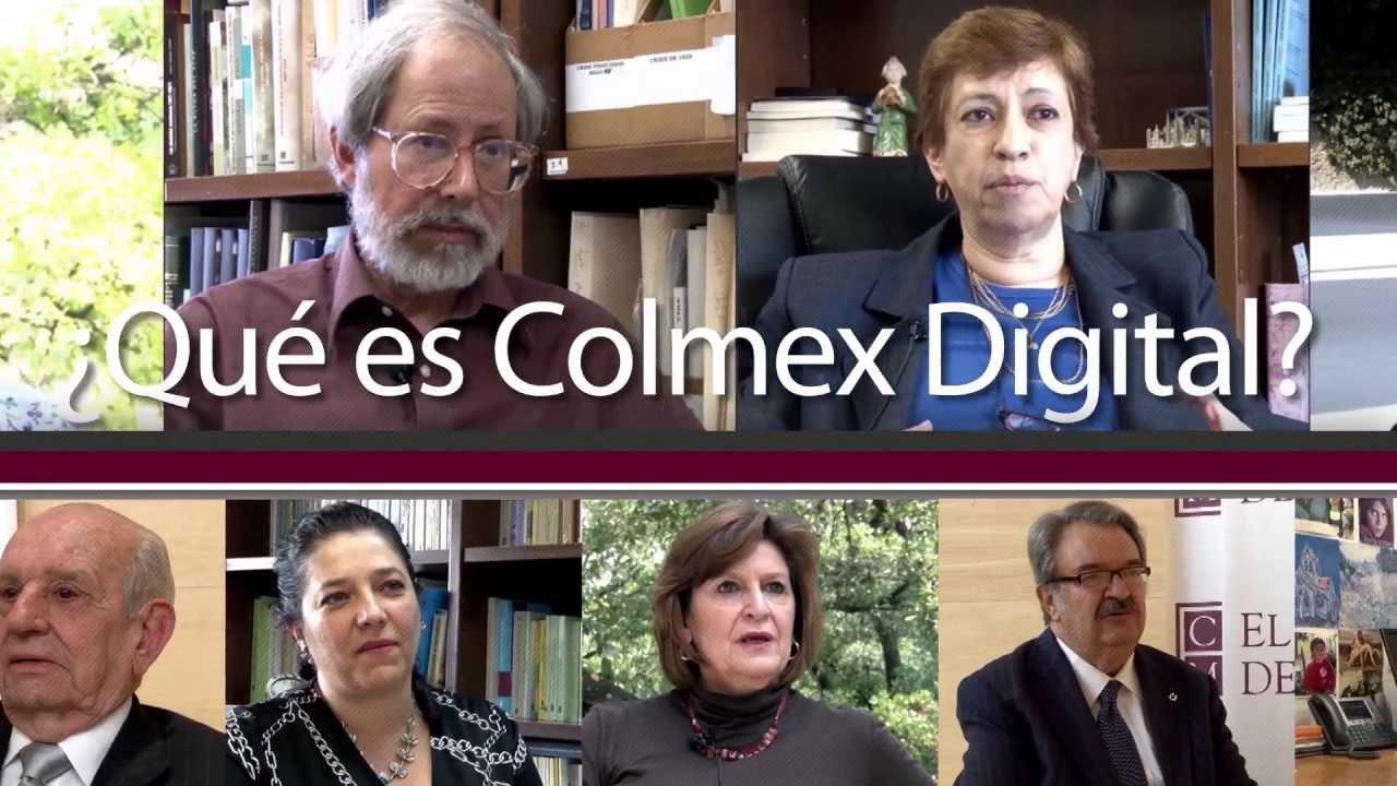 ¿Qué es Colmex Digital? - YouTube