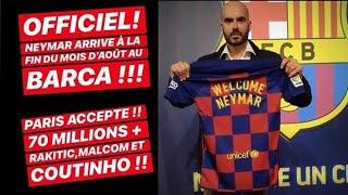 NEYMAR:PARIS ACCEPTE LES 70M€+COUTINHO MALCOM RAKITIC ! OFFICIEL ! (DAVID VALDEARENAS)