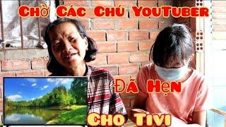 Mẹ Con Bé Quỳnh Như Chờ Đợi Tivi Thật Đáng Yêu