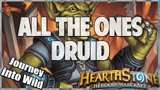All the Ones Druid | Journey into Wild 72 | Hearthstone | Kobolds and Catacombs