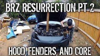 BRZ Resurrection Part 2 - Hood, Fenders, And Core Support
