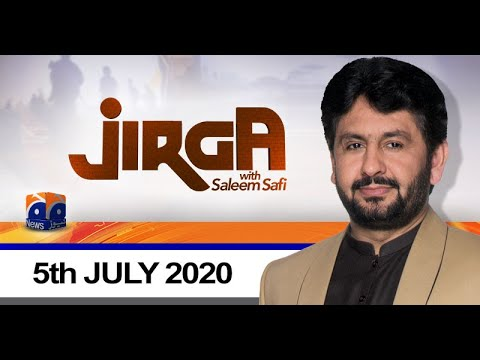 Jirga - Sunday 5th July 2020