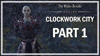 The Elder Scrolls Online Clockwork City Walkthrough Part 1 - PC Gameplay