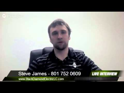 Salt Lake Electrician: Steve James of Black Diamond Electric on Electricians in Salt Lake City
