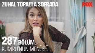 Kumru'nun menüsü... Zuhal Topal'la Sofrada 287. Bölüm