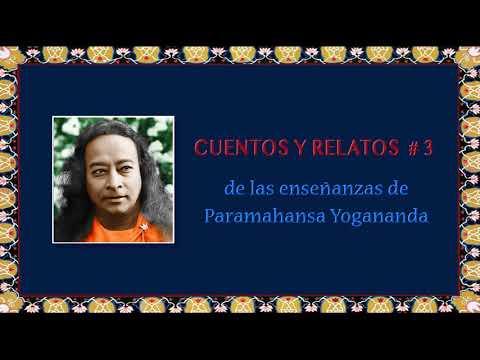 3.  CUENTOS Y RELATOS DE PARAMAHANSA YOGANANDA