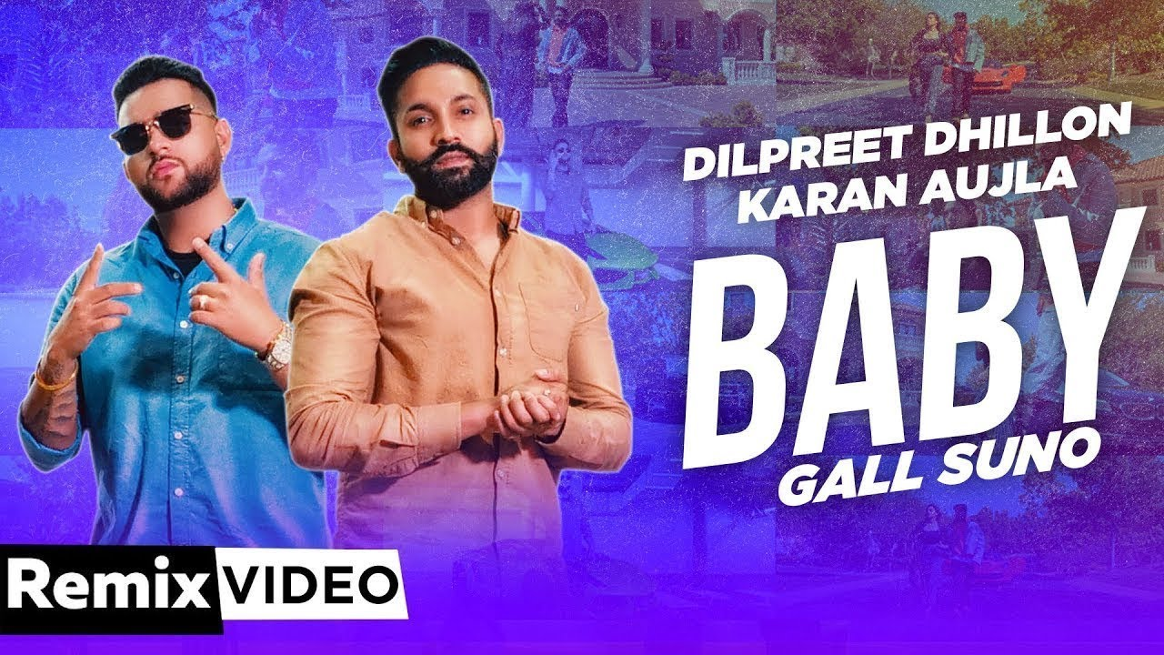 Baby Gall Suno (Remix) | Dilpreet Dhillon | Karan Aujla | Gurlez Akhtar | DJ Avee| New Song 2020