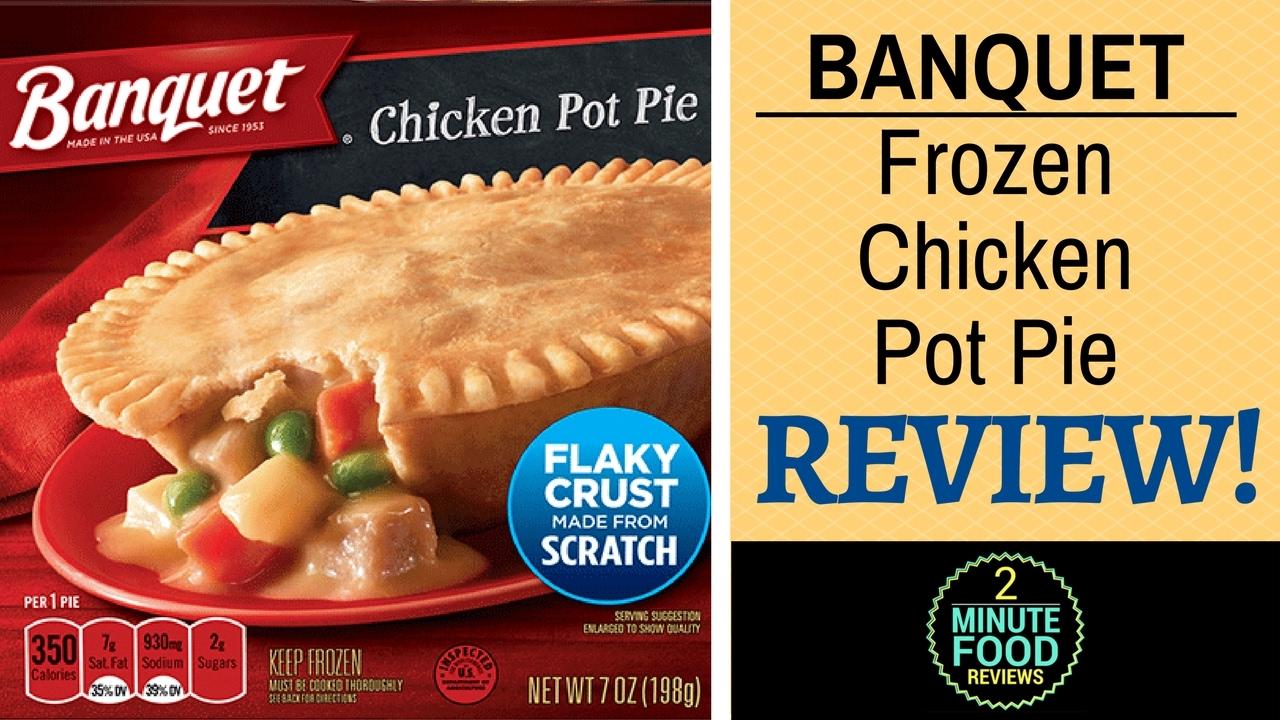 Banquet Frozen Chicken Pot Pie Review - 2 Minute Food Reviews ...