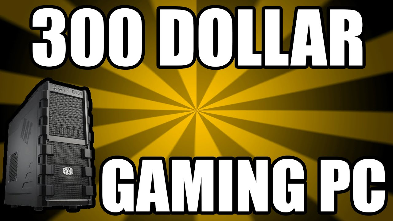 Dollar Gaming Pc Build Best Of