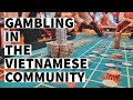 How Gambling Affects the Vietnamese Community