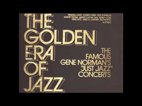 "The Golden Era Of Jazz - The Famous Gene Norman's ""Just Jazz"" Concerts (1981) (Full Album)"