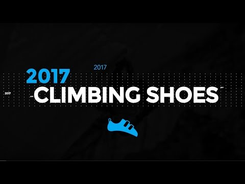 2017 New Climbing Shoes - See Them All!