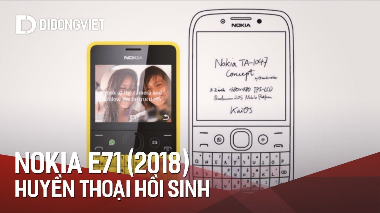 Nokia E71 (2018): Huyền thoại hồi sinh