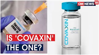 India's First COVID Vaccine Covaxin's Human Trails To Begin This Week | CNN News18
