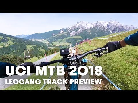 POV track preview with Loïc Bruni at Leogang, Austria. | UCI MTB 2018