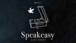 Alex Ernst - Speakeasy