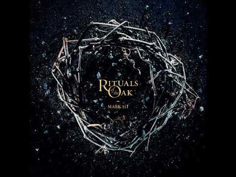Rituals Of The Oak - Mark III (Full Album 2017)
