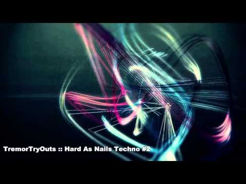 TremorTryOuts - Hard As Nails Techno #2 [ X0XB0X, TR-909 ]