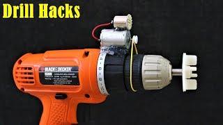 4 Drill Machine Hacks