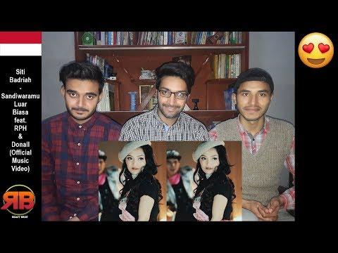 Reaction On: Siti Badriah - Sandiwaramu Luar Biasa Feat. RPH & Donall (Official Music Video)