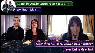 Les Rendez-vous des Bâtisseur(euse)s de Lumière avec Karine Malenfant