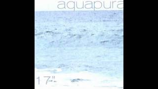 Aquapura - 17 (6.20 AM Mix)