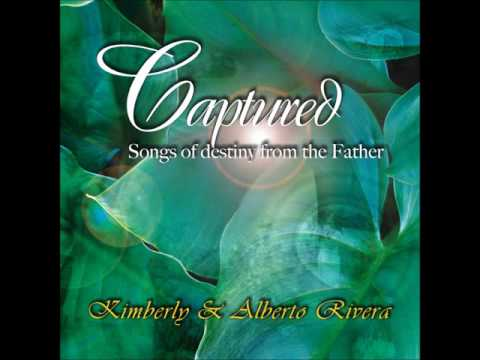 Kimberly and Alberto Rivera - Captured (Full Album 2006)
