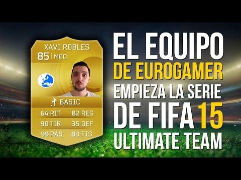 FIFA 15 Ultimate Team: El equipo de Eurogamer (y ¡sobres y partidazo!) Empieza la serie