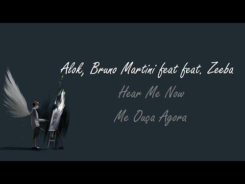 Alok Bruno Martini feat Zeeba - Hear Me Now  Tradução Pt-Br